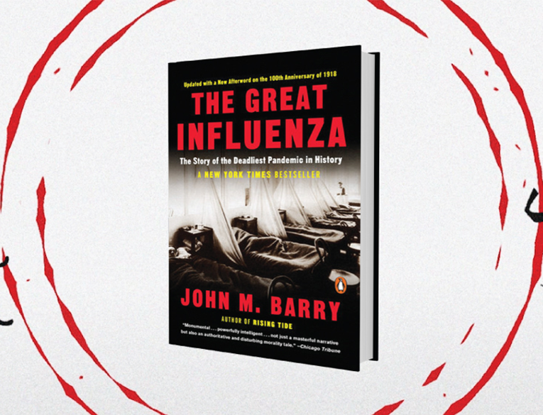 The Great Influenza, by John M. Barry