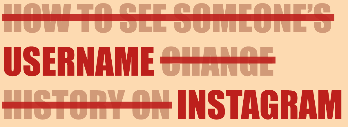Handy Tips: How to See Someone's Instagram Username Change History