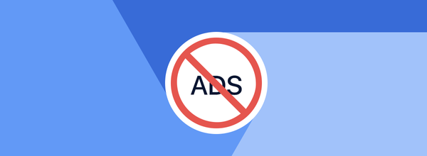 Google Chrome Will Begin to Block Ads Intensively This Summer, but Don't Get Too Excited Just Yet