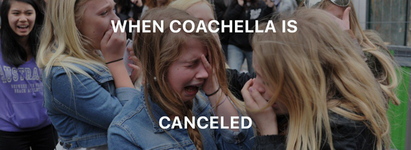 The Coachella Festival Gets Postponed Because of Concerns Surrounding the Novel Coronavirus