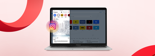 Instagram Is Now on Your Desktop in the Opera Browser