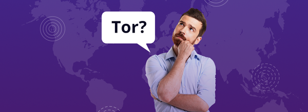 What Is Tor? A Manual for Dummies