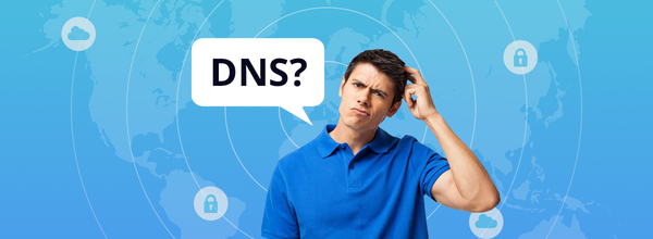What Is DNS? A Manual for Dummies