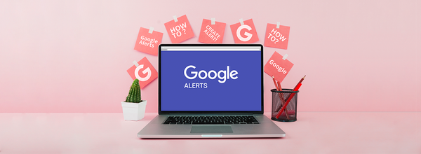 How to Use Google Alerts to Cover a Story That Matters