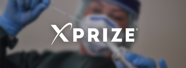 XPrize Launches $5 Million Rapid COVID Testing Competition to Accelerate Safe Return to Everyday Life