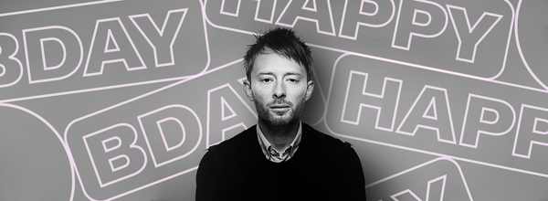 What Is Today? Thom Yorke's Birthday
