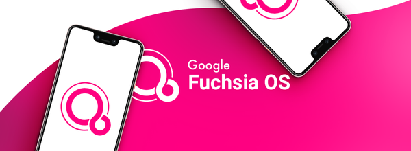 Google Is Preparing to Release the First Beta Version of Its Mysterious Fuchsia OS